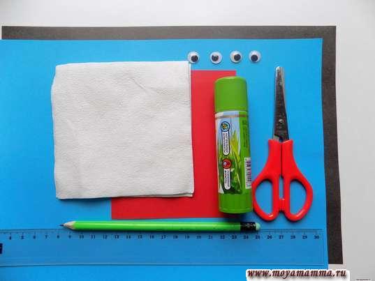 Цветная бумага, салфетки, клей, ножницы, линейка, глазки, карандаш