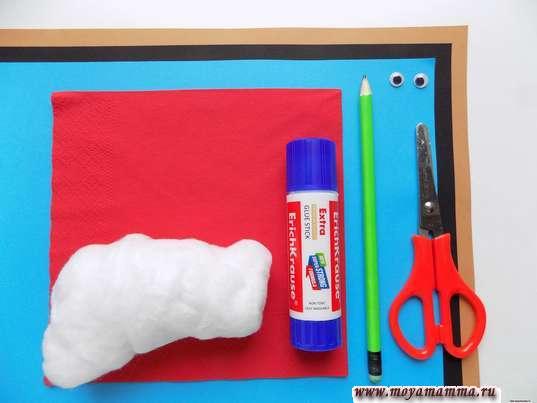 Цветная бумага, вата, красная салфетка, глазки, ножниы, карандаш
